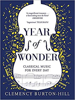YEAR OF WONDER: Classical Music for Every Day: Amazon co uk