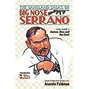 The Gangland Sagas of Big Nose Serrano: Volume 1