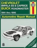 Chevrolet Impala SS & Buick Roadmaster '91'96 (Haynes Repair Manuals)