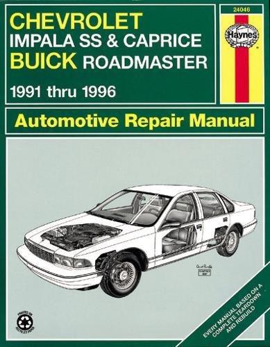 (Chevrolet Impala SS & Buick Roadmaster '91'96 (Haynes Repair Manuals))