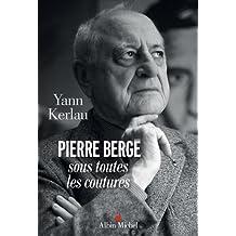 Pierre Bergé sous toutes ses coutures