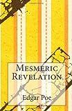 Mesmeric Revelation, Edgar Allan Poe, 1494307294
