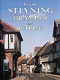 Front cover for the book Bygone Steyning, Bramber and Beeding by Aylwin Guilmant