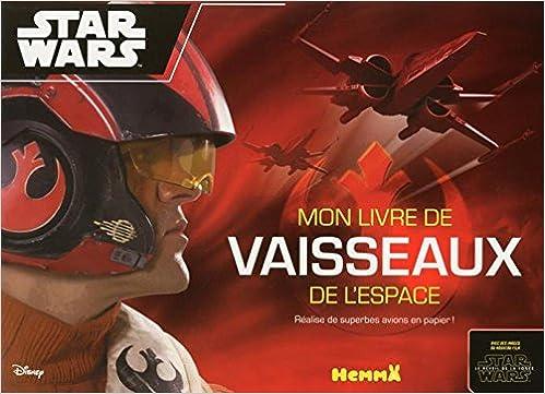 Livre Disney Star Wars - Voyage vers l'Episode VII - Paper Planes pdf