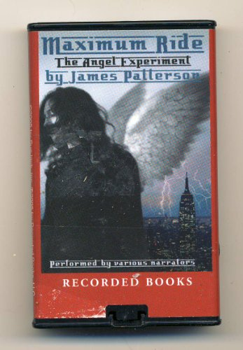 Maximum Ride: The Angel Experiment by James Patterson Unabridged Playaway Audiobook (Maximum Ride Series)