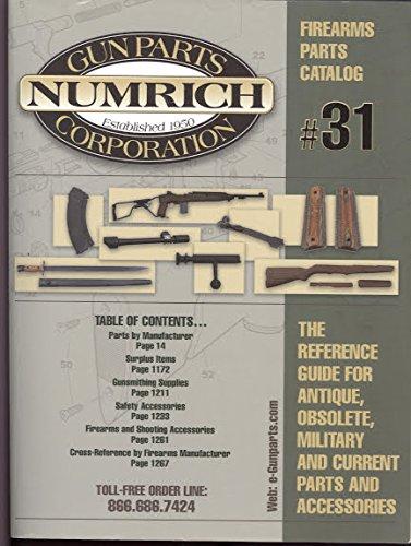 Numrich Gun Parts Corporation Firearm Parts Catalog Number 31