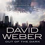 Out of the Dark | David Weber