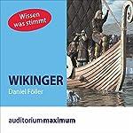 Wikinger (Wissen was stimmt) | Daniel Föller