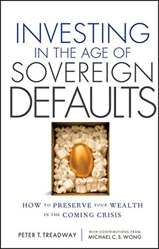 Price comparison product image Investing in the Age of Sovereign Defaults: How to Preserve your Wealth in the Coming Crisis