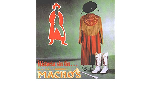 Historia sin fin de Banda Machos en Amazon Music - Amazon.es