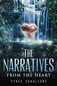 The Narratives: From The Heart (Volume 7)
