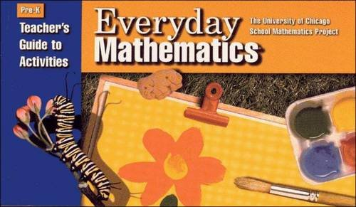 Everyday Mathematics: Pre-K: Teachers Guide to Activities