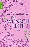 Die Wunschliste: Roman