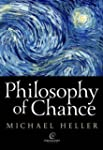 Philosophy of Chance: A Cosmic Fugue...