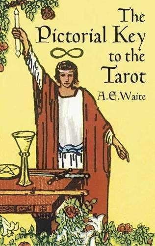 The Pictorial Key to the Tarot (Dover Occult) [A. E. Waite] (Tapa Blanda)