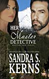 Her Master Detective (The Masters Men Series Book 2)