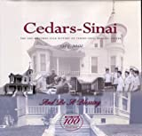 img - for Cedars-Sinai: The one-hundred year history of Cedars-Sinai Medical Center : 1902-2002 book / textbook / text book