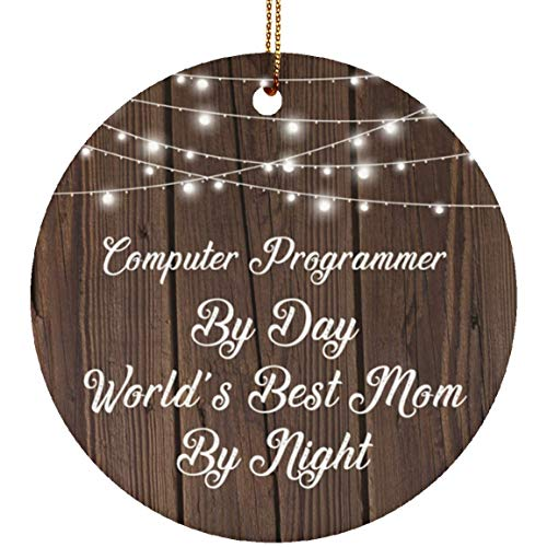 (Designsify Computer Programmer by Day World's Best Mom by Night - Ceramic Circle Ornament)