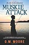 Muskie Attack, G. M. Moore, 1936236303