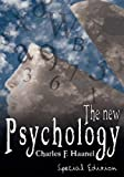 The New Psychology, Charles Haanel, 9562914151