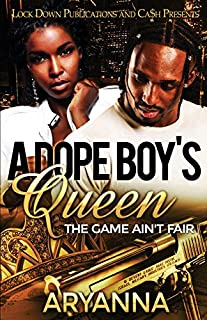 Book Cover: A Dope Boy's Queen: The Game Ain't Fair