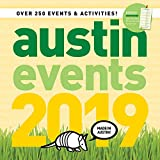 Austin Texas Events Wall Calendar 2019 - Over 250 Austin Event Dates and Activities Already On Your Calendar!
