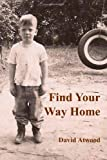 Find Your Way Home, David Atwood, 1494338424