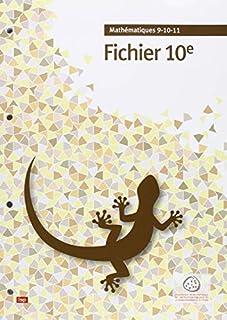 Mathématiques - 10e Fichier de l'élève, Corminboeuf, Ivan