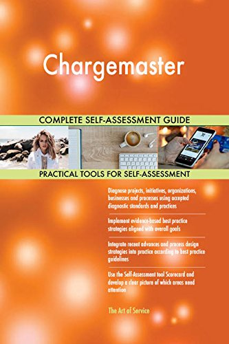 (Chargemaster Toolkit: best-practice templates, step-by-step work plans and maturity diagnostics)