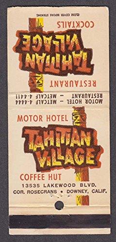 Tahitian Village Motor Hotel Restaurant 13535 Lakewood Blvd Downey CA - Lakewood Blvd
