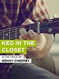 Keg in the Closet
