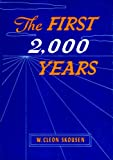 The First Two Thousand Years, Skousen, W. Cleon, 0884940292