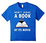 Dont Judge a Book By Its Movie T-Shirt for Book Worms