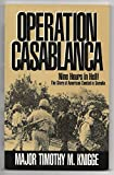 Operation Casablanca, Timothy M. Knigge, 1570871809