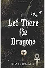 Let There Be Dragons (Children of Ankh Series) (Volume 3) Paperback