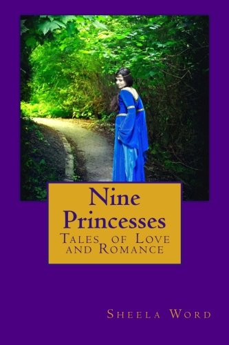 Read Online Nine Princesses: Tales of Love and Romance ebook