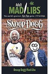 Snoop Dogg Mad Libs (Adult Mad Libs) Paperback