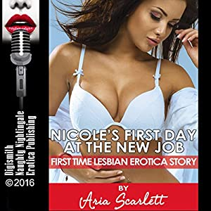 Nicole's First Day at the New Job Audiobook