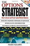 img - for The Options Strategist: How to Invest and Trade Equity-Related Options by Marc Allaire (2003-03-24) book / textbook / text book