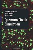 Quantum Circuit Simulation, Viamontes, George F. and Markov, Igor L., 9400791259