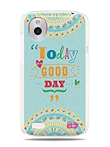 GRÜV Premium Case - 'Inspirational Cheerful Uplifting Quote Citation Expression : Today is a Good Day' Design - Best Quality Designer Print on White Hard Cover - for HTC Desire X / V T328E T328W