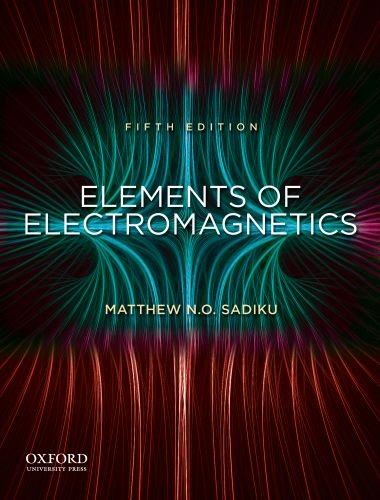 Elements of Electromagnetics (OXF SER ELEC)