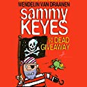 Sammy Keyes and the Dead Giveaway Audiobook by Wendelin Van Draanen Narrated by Tara Sands