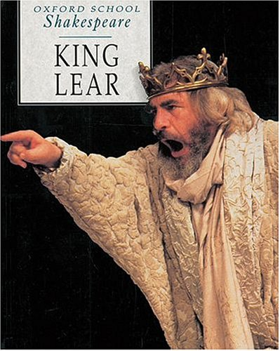 Title: KING LEAR (OXFORD SCHOOL SHAKESPEARE S.)