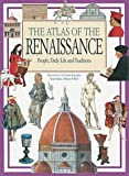 The Atlas of the Renaissance World