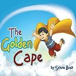The Golden Cape   Selene Bush