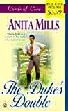 Duke's Double, Anita Mills, 0451199545
