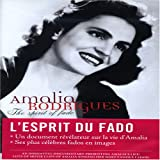 Amalia Rodrigues: The Spirit of Fado