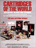 Cartridges of the World, Frank C. Barnes, 087341909X
