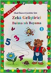 Okul Oncesi Cocuklar Icin Zeka Gelistirici Bulmacali Boyama 1 4 5